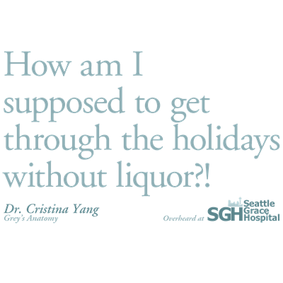 Holidays Without Liquor Quote