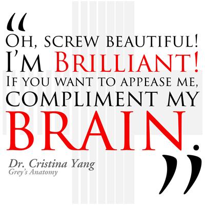 Screw Beautiful! I'm Brilliant!