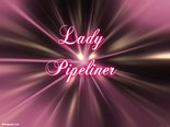 Lady Pipeliner
