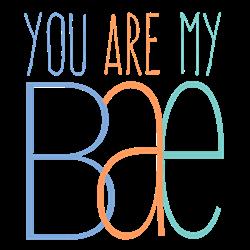 You Are My Bae Coffee Mugs