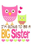 Im Going Big Sister