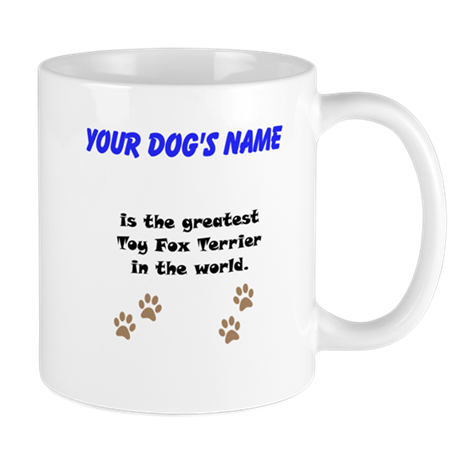 Greatest Toy Fox Terrier In The World Small Mug