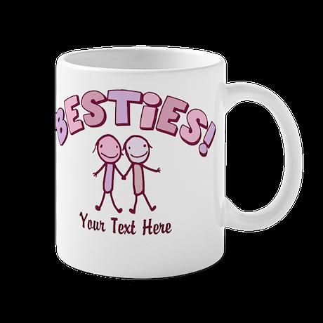 CUSTOM TEXT Besties Mug