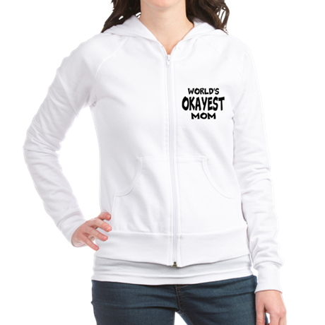 Worlds Okayest Mom Fitted Hoodie