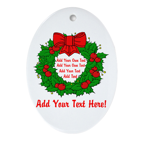 Add Your Own Text Wreath Ornament (Oval)