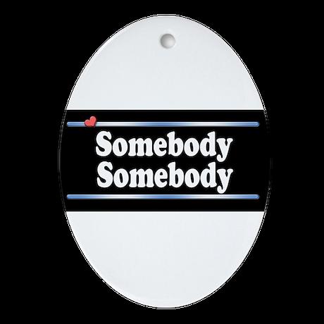 Custom Identity 2 line Ornament (Oval)