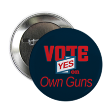 "Unique Vote own guns 2.25"" Button"