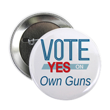 "Cute Vote own guns 2.25"" Button"