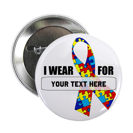 "Ribbon for... Personalizable! 2.25"" Button"