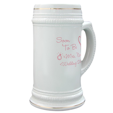 Customize Soon To Be Mrs. (Name) Stein