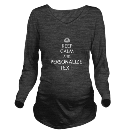 Keep Calm and Personalized With Your Text Long Sle