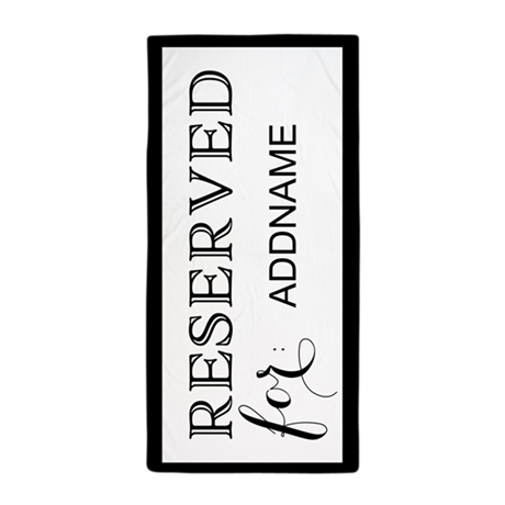 black and white reserved personalized beach towel by customgifts123. Black Bedroom Furniture Sets. Home Design Ideas