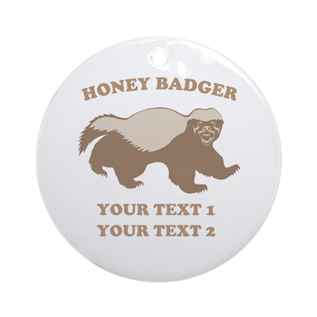 Personalize Honey Badger Ornament (Round)