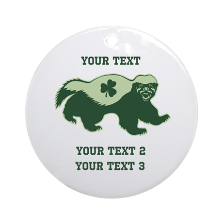 Irish Honey Badger Ornament (Round)