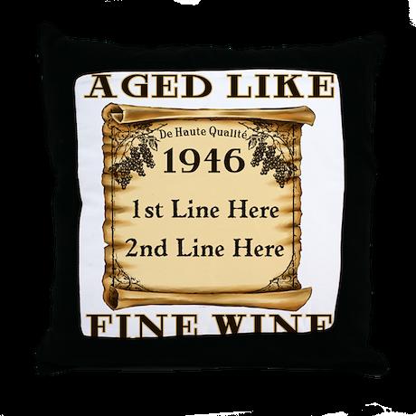 Fine Wine 1946 Throw Pillow