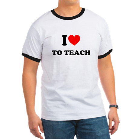 I Love to Teach: Ringer T