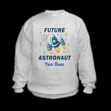 Future Astronaut - Personalized Sweatshirt