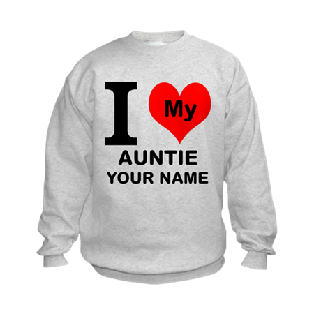 I Heart My Auntie (Custom) Sweatshirt