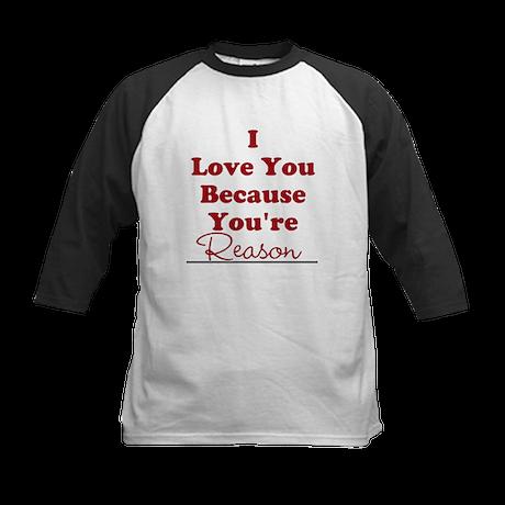 I love you because Kids Baseball Jersey