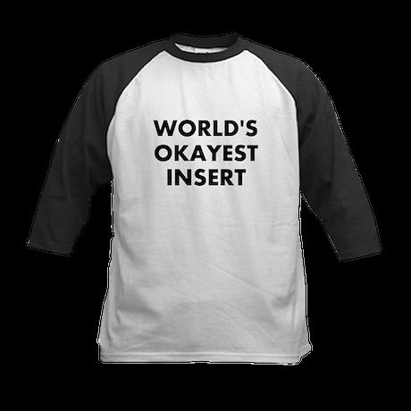 World Okayest Insert Word Here Kids Baseball Jerse
