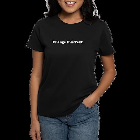 2lineTextPersonalization Women's Dark T-Shirt