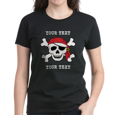 PERSONALIZE Funny Pirate Women's Dark T-Shirt