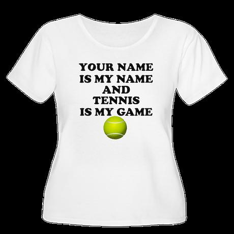 Custom Tennis Is My Game Plus Size T-Shirt