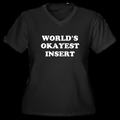 World's Okayest Insert Personalize Women's Plus Si
