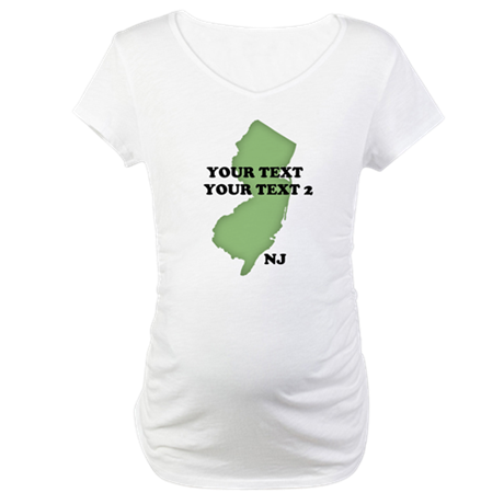 NJ YOUR TEXT Maternity T-Shirt