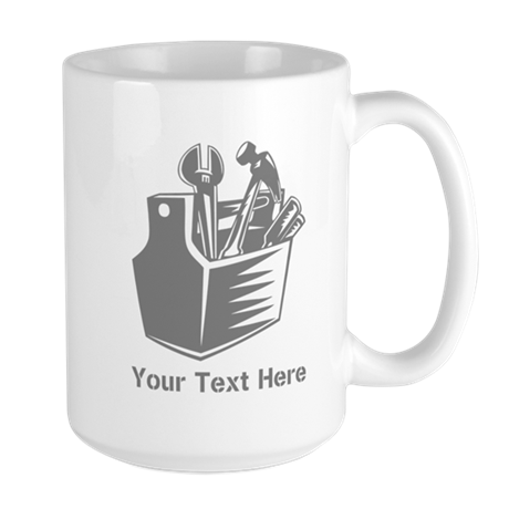 Tool box. Custom Text. Large Mug
