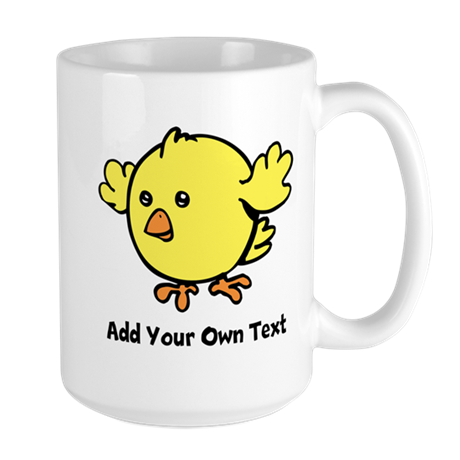 Cute Chick. Black Text Large Mug