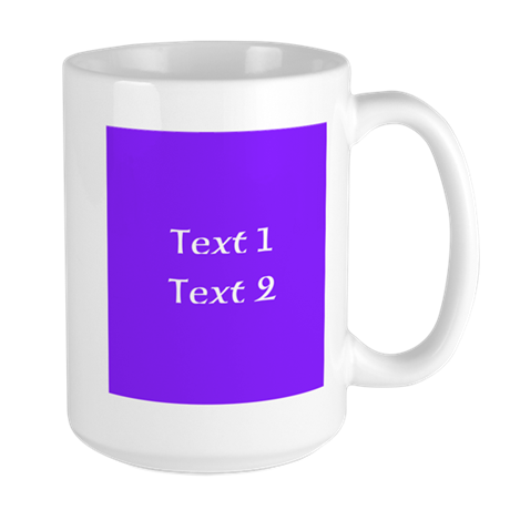 Purple with Nice Custom Text. Large Mug