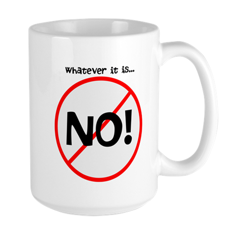 NO! Large Mug