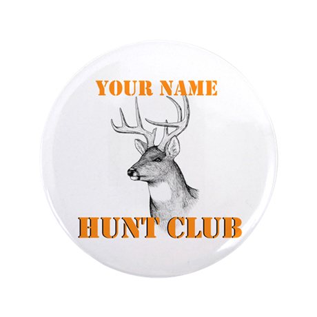 "Custom Hunt Club 3.5"" Button"