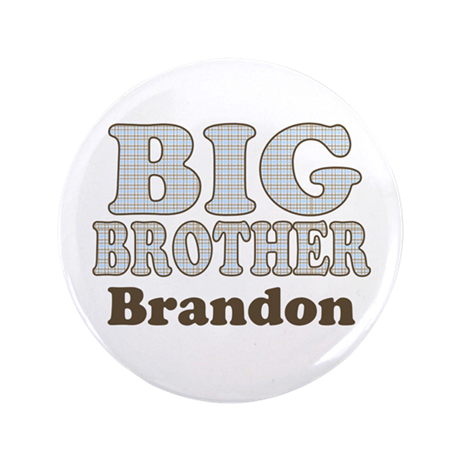 "Custom name Big Brother 3.5"" Button"