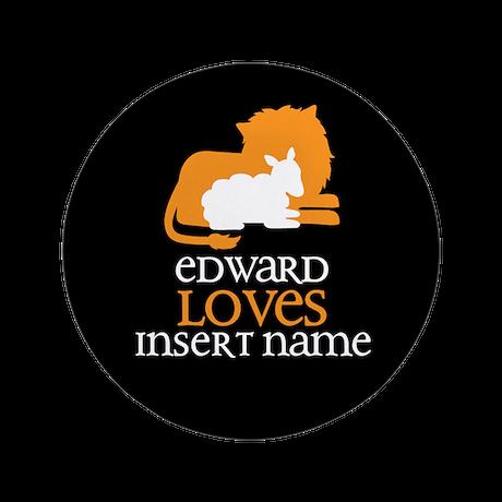 "Edward Loves 3.5"" Button"