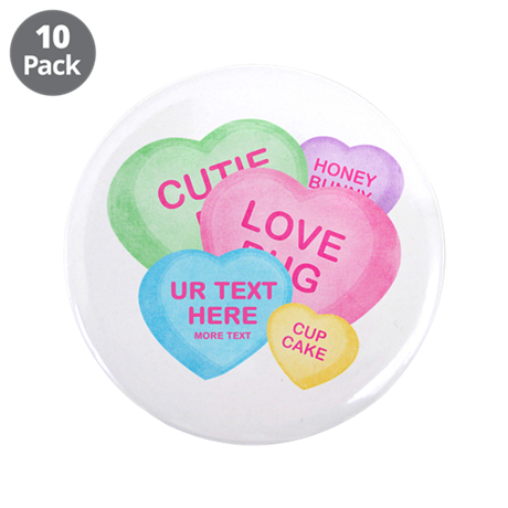"""Fun Candy Hearts Personalized 3.5"""" Button (10 pack"""