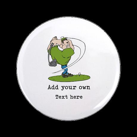 """Golf Cartoon, Custom Text 3.5"""" Button (100 pack)"""