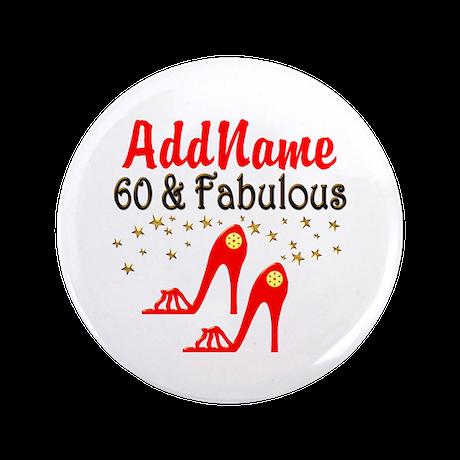 "60 & FABULOUS 3.5"" Button (100 pack)"