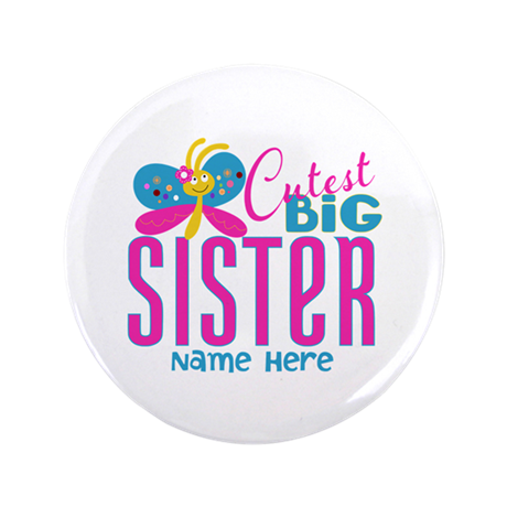 "Personalized Big Sister 3.5"" Button (100 pack)"