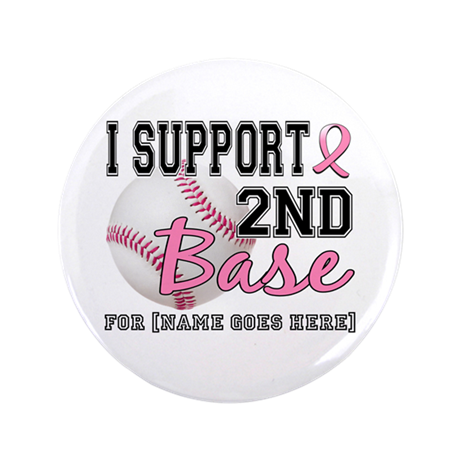 """Second 2nd Base Breast Cancer 3.5"""" Button (100 pac"""