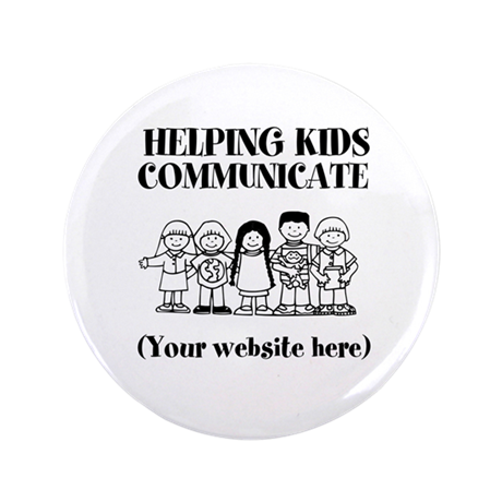 "Helping Kids Communicate 3.5"" Button (100 pack)"