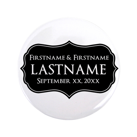 "Personalized Wedding Nameplat 3.5"" Button (100 pac"