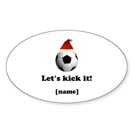Personalized Lets Kick It! - Xmas Sticker