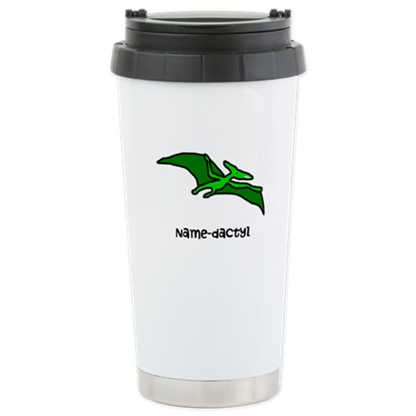 Name your own Pterodactyl! Stainless Steel Travel