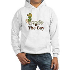 Cute Made in the bay Hoodie