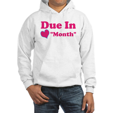 Due in Custom Date Hooded Sweatshirt