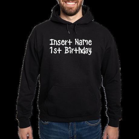 1st Birthday Hoodie (dark)