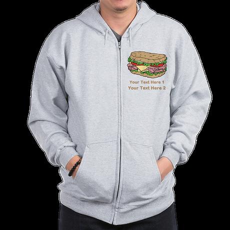 Sandwich. Custom Text. Zip Hoodie