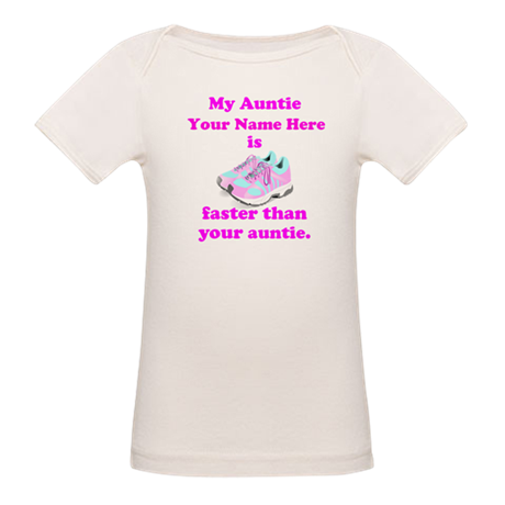 My Auntie Is Faster (Custom) T-Shirt